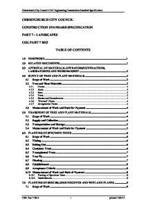 CHRISTCHURCH CITY COUNCIL CONSTRUCTION STANDARD SPECIFICATION PART 7 LANDSCAPES CSS: PART TABLE OF CONTENTS