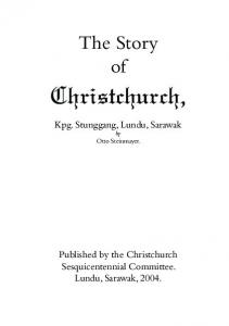 Christchurch, The Story of. Kpg. Stunggang, Lundu, Sarawak by Otto Steinmayer