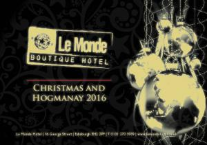 Christmas and Hogmanay Le Monde Hotel 16 George Street Edinburgh EH2 2PF T: