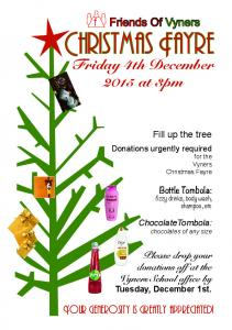 Christmas Fayre. Friday 4th December 2015 at 3pm. Friends Of Vyners. Your generosity is greatly appreciated!