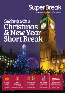 Christmas & New Year Short Break