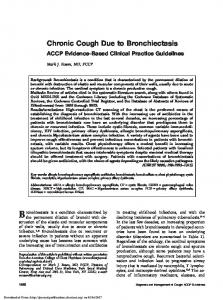 Chronic Cough Due to Bronchiectasis. ACCP Evidence-Based Clinical Practice Guidelines