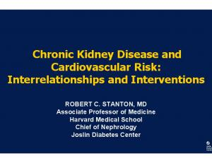 Chronic Kidney Disease and Cardiovascular Risk: Interrelationships and Interventions