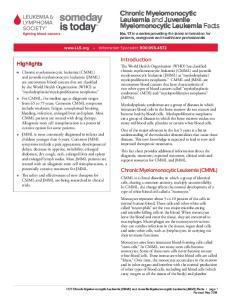 Chronic Myelomonocytic Leukemia and Juvenile Myelomonocytic Leukemia Facts