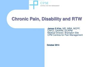 Chronic Pain, Disability and RTW