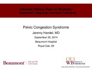 Chronic Pelvic Pain in Women: Assessment, Diagnosis, Innovative Treatments. Pelvic Congestion Syndrome