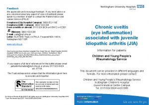 Chronic uveitis (eye inflammation) associated with juvenile idiopathic arthritis (JIA)