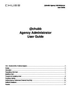 @chubb Agency Administrator User Agency Administrator User Guide