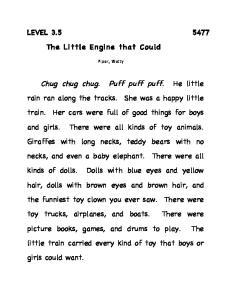 Chug chug chug. Puff puff puff. He little