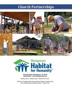 Church Partnerships. 123 Julia Street, Montgomery, AL Building Homes Building Hope Building Community