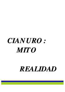CIANURO : MITO REALIDAD