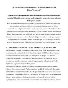 CICLOS Y LUCHAS INTERNAS DE LA REFORMA PROTESTANTE Hilario Wynarczyk*