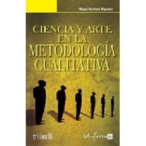 CIENCIA Y ARTE EN LA METODOLOGIA CUALITATIVA