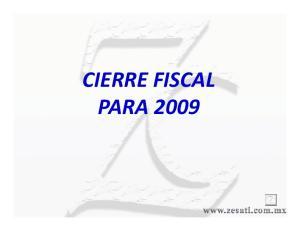 CIERRE FISCAL PARA 2009