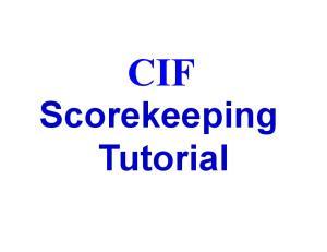 CIF. Scorekeeping Tutorial