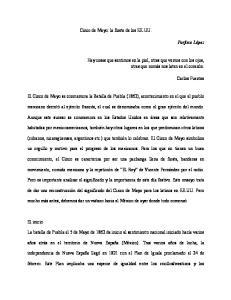 Cinco de Mayo: la fiesta de los EE.UU. El Cinco de Mayo se conmemora la Batalla de Puebla (1862), acontecimiento en el que el pueblo