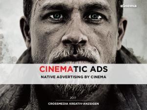 CINEMATIC ADS NATIVE ADVERTISING BY CINEMA CROSSMEDIA KREATIV-ANZEIGEN