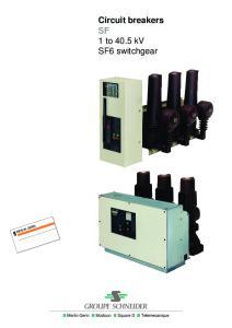 Circuit breakers SF 1 to 40.5 kv SF6 switchgear