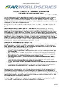 CIRCUITO MUNDIAL DE CARRERAS DE AVENTURA LISTA DE MATERIAL OBLIGATORIO Version 1.1 fecha 3 Feb 2014