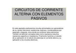 CIRCUITOS DE CORRIENTE ALTERNA CON ELEMENTOS PASIVOS
