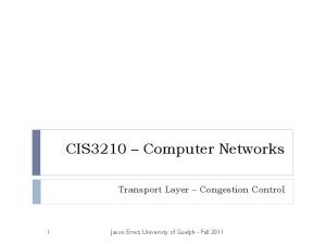 CIS3210 Computer Networks. Transport Layer Congestion Control