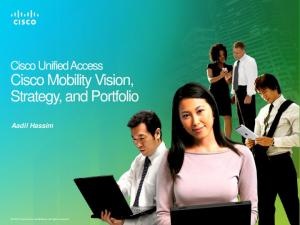 Cisco Mobility Vision, Strategy, and Portfolio