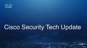 Cisco Security Tech Update