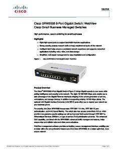 Cisco SRW Port Gigabit Switch: WebView Cisco Small Business Managed Switches