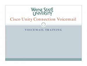 Cisco Unity Connection Voic 1 VOIC TRAINING