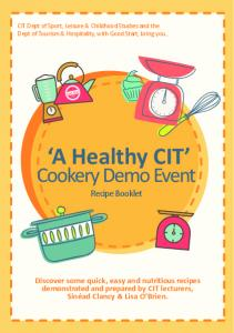 CIT Dept of Sport, Leisure & Childhood Studies and the Dept of Tourism & Hospitality, with Good Start, bring you... A Healthy CIT