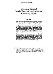 Citizenship Betrayed: Israel s Emerging Immigration and Citizenship Regime