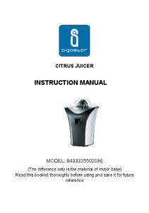 CITRUS JUICER INSTRUCTION MANUAL MODEL: