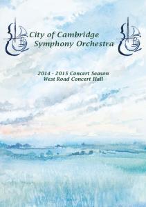 City of Cambridge Symphony Orchestra Concert Season West Road Concert Hall