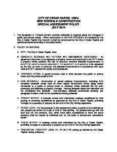 CITY OF CEDAR RAPIDS, IOWA NEW SIDEWALK CONSTRUCTION SPECIAL ASSESSMENT POLICY JULY 2014