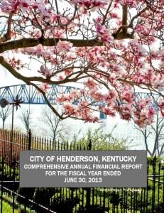 CITY OF HENDERSON, KENTUCKY COMPREHENSIVE ANNUAL FINANCIAL REPORT FOR THE FISCAL YEAR ENDED JUNE 30, 2013