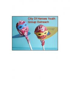 City Of Heroes Youth Group Outreach