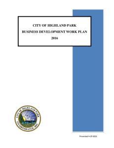 CITY OF HIGHLAND PARK BUSINESS DEVELOPMENT WORK PLAN 2016