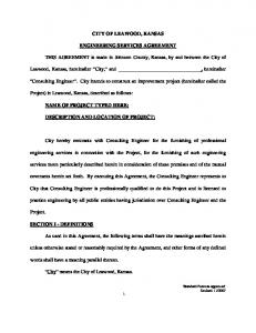 CITY OF LEAWOOD, KANSAS ENGINEERING SERVICES AGREEMENT. Leawood, Kansas, hereinafter City, and, hereinafter