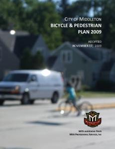 CITY OF MIDDLETON BICYCLE & PEDESTRIAN PLAN 2009