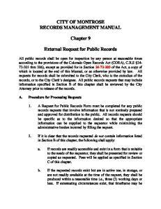 CITY OF MONTROSE RECORDS MANAGEMENT MANUAL. External Request for Public Records