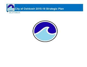 City of Oshkosh. City of Oshkosh Strategic Plan