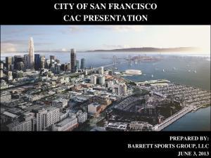 CITY OF SAN FRANCISCO CAC PRESENTATION