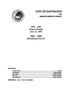 CITY OF SAN MATEO 2004 ~ 2006 BUSINESS PLAN ~ 2005 Adopted Budget June 21, and REDEVELOPMENT AGENCY