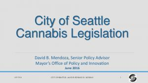 City of Seattle Cannabis Legislation