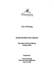 City of Winnipeg. Residential Solid Waste Collection. Alternative Service Delivery Business Plan