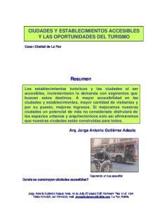 CIUDADES Y ESTABLECIMIENTOS ACCESIBLES Y LAS OPORTUNIDADES DEL TURISMO. Resumen