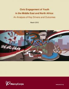 Civic Engagement of Youth in the Middle East and North Africa: An Analysis of Key Drivers and Outcomes. March 2012