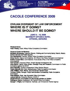 CIVILIAN OVERSIGHT OF LAW ENFORCEMENT WHERE IS IT GOING? WHERE SHOULD IT BE GOING?
