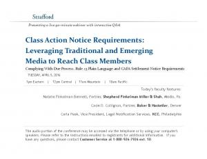 Class Action Notice Requirements: Leveraging Traditional and Emerging Media to Reach Class Members