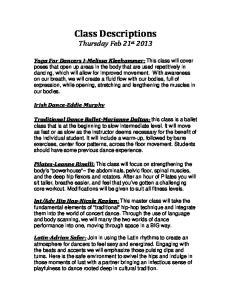 Class Descriptions Thursday Feb 21 st 2013